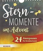 Sternmomente im Advent: 24 Atempausen fuer Erzieher*innen