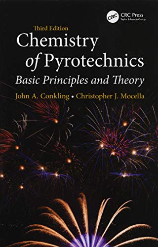 Download Chemistry of Pyrotechnics: Basic Principles and Theory, Third Edition 1138079928