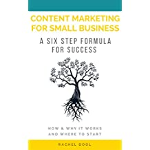 Content Marketing for Small Business: A Six Step Formula for Success