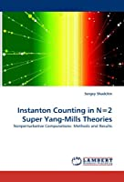 Instanton Counting in N=2 Super Yang-Mills Theories: Nonperturbative Computations: Methods and Results