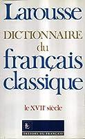 Tresors Du Francais: Dictionnaire Du Francais Classique