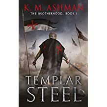 Templar Steel (The Brotherhood Book 1)