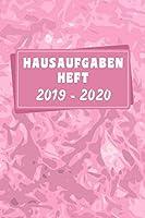 HAUSAUFGABENHEFT 2019 2020: Maedchen Grundschule - A5 Schuelerkalender 2019/2020  - 150 Seiten August 2019 bis Juli 2020 - Schulplaner 2019-2020 Kalender fuer Hausaufgaben - Rosa Edition