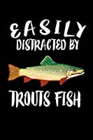 Easily Distracted By Trout Fish: Animal Nature Collection
