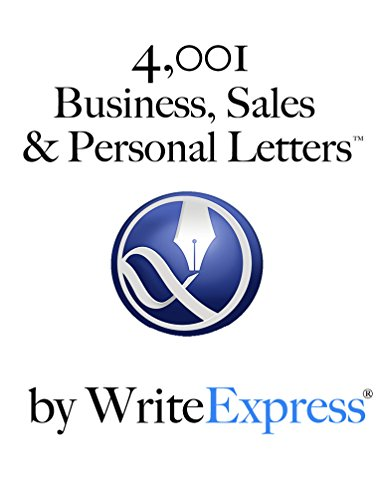 Download 4,001 Business, Sales & Personal Letters by WriteExpress: Stuck writing? You will love these letter-writing templates. (English Edition) B078MYS7HJ