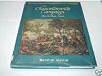 Chancellorsville Campaign (Great Military Campaigns of the Civil War)