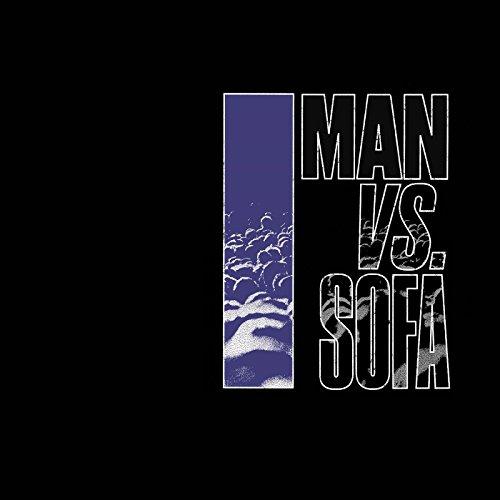 Man Vs. Sofa [帯解説・ボーナストラック1曲収録 / 国内盤] (BRC539)