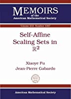 Self-Affine Scaling Sets in R2 (Memoirs of the American Mathematical Society, Number 1097, January 2015)