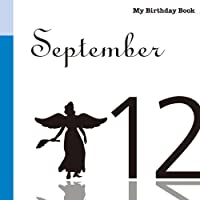 9月12日 My Birthday Book