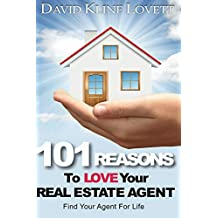 101 Reasons to Love Your Real Estate Agent