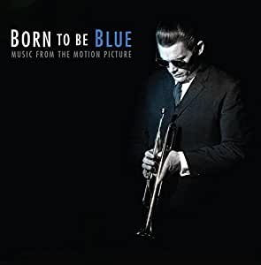 Ost: Born to Be Blue