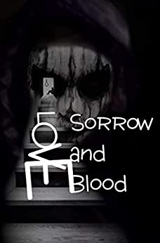 Love, Sorrow and Blood by [Puza, W. Joseph]