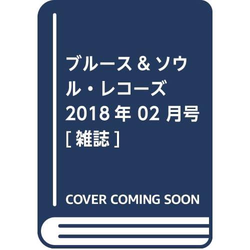 ブルース&ソウル・レコーズ 2018年 02 月号 [雑誌]
