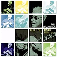 Tell the Truth by Phil Upchurch (2001-05-03)