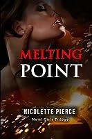 Melting Point (Metal Girls Trilogy)
