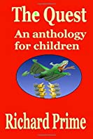 The Quest: an anthology of stories for children