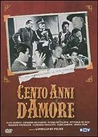 Cento Anni D'Amore [Italian Edition]