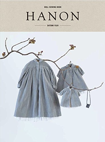 DOLL SEWING BOOK 「HANON」の詳細を見る
