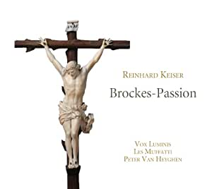 Keiser: Brockes-Passion
