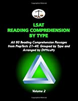 LSAT Reading Comprehension by Type, Volume 2