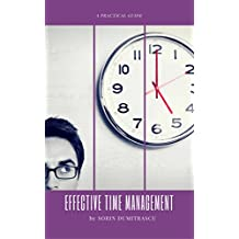 Effective Time Management: A Practical Guide