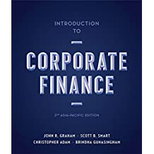 Introduction to Corporate Finance: Asia-Pacific Edition with Online Stud y Tools 12 months