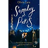 Someday in Paris: the magical new love story for hopeless romantics