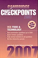 Cambridge Checkpoints VCE Food and Technology 2007