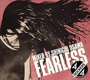 FEARLESS 4/4 ROCKERS mixed by Shinichi Osawa