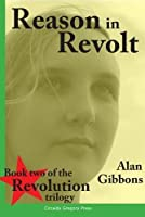 Reason in Revolt 2018 (The Revolution Trilogy)