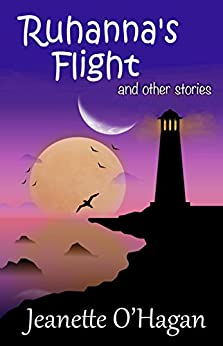 Ruhanna's Flight and other stories by [O'Hagan, Jeanette]