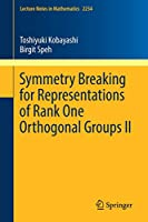Symmetry Breaking for Representations of Rank One Orthogonal Groups II (Lecture Notes in Mathematics)