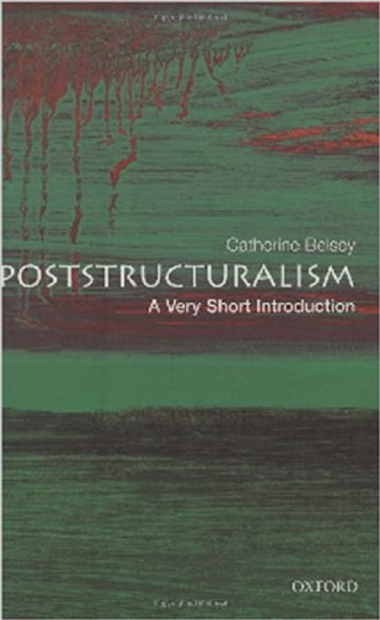 フレット終了する誓約Poststructuralism: A Very Short Introduction (Very Short Introductions Book 73) (English Edition)