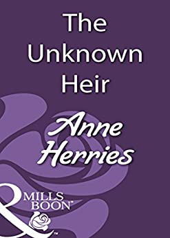 [Herries, Anne]のThe Unknown Heir (Mills & Boon Historical)