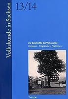 Zur Geschichte der Volkskunde: Personen, Programme, Positionen