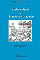 L'abécédaire de la Rome Ancienne
