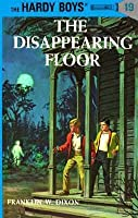 The Mystery of the Disappearing Floor (Hardy Boys Mystery Stories)