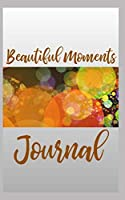 Beautiful Moments Journal