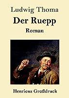 Der Ruepp (Grossdruck)