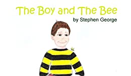 The Boy And The Bee by [George, Stephen]