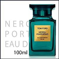 トム フォード TOM FORD ネロリ ポルトフィーノ オードパルファム EDP SP 100ml