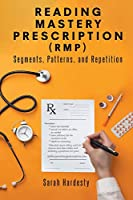 Reading Mastery Prescription (RMP): Segments, Patterns, and Repetition
