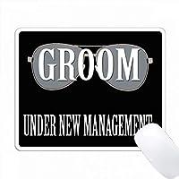 新郎。新しい管理下にある。面白い引用符。人気のある言葉。 PC Mouse Pad パソコン マウスパッド