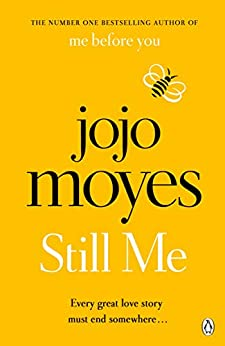 Still Me: Discover the love story that captured 21 million hearts by [Moyes, Jojo]