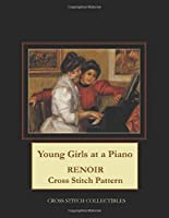 Young Girls at a Piano: Renoir Cross Stitch Pattern