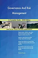 Governance And Risk Management A Complete Guide - 2020 Edition