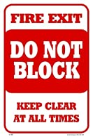 Fire Exit Do Not Block 12X18 Aluminum Sign [並行輸入品]