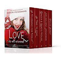 Love is all around: A collection of Christmas stories from around the world (English Edition)
