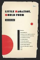 Little Magazine, World Form (Modernist Latitudes)