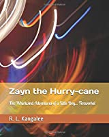 Zayn the Hurry-cane: The Whirlwind Adventures of a Little Boy... Fireworks!
